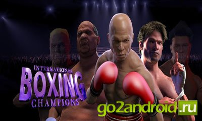 "Игра ""International Boxing Champions"" для Android"